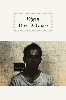 Don DeLillo - Vågen